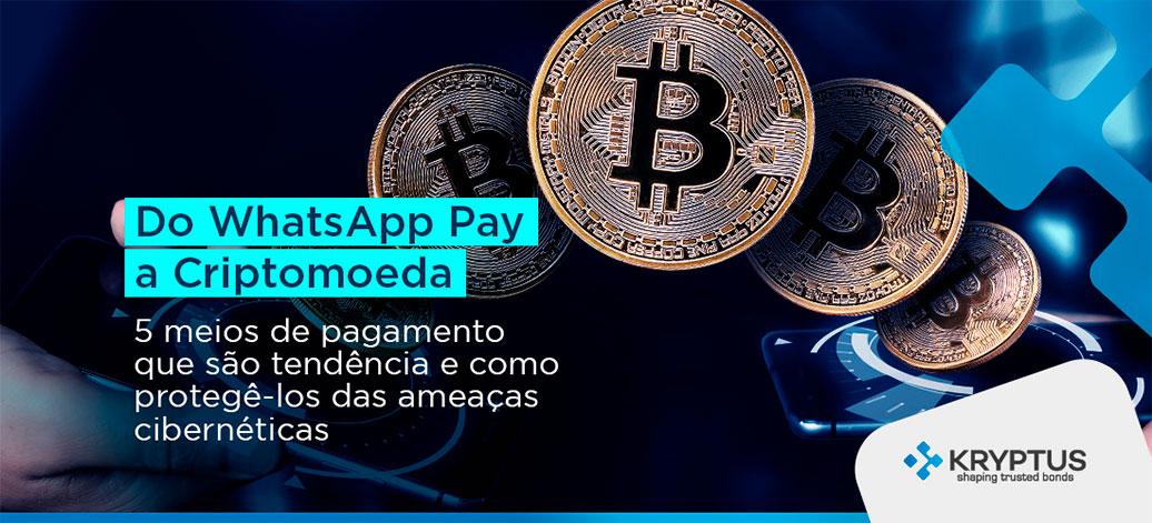 WhatsApp Pay a Criptomoeda